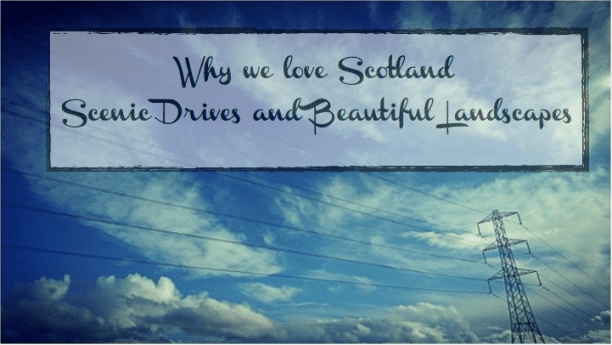 scenic drives in scotland