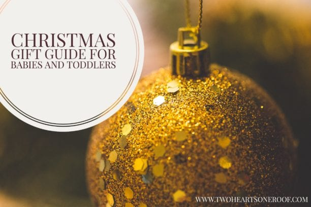 Christmas gift ideas for babies and toddlers