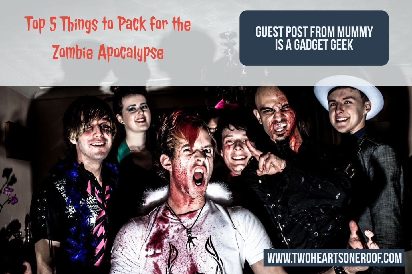 Guest Post from Mummy is a Gadget Geek – Top 5 Things to Pack for the Zombie Apocalypse