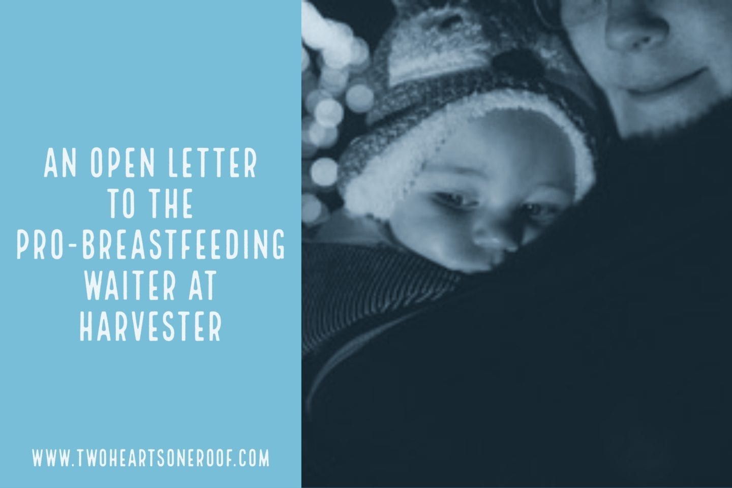 An open letter to the Pro-Breastfeeding Waiter at Harvester