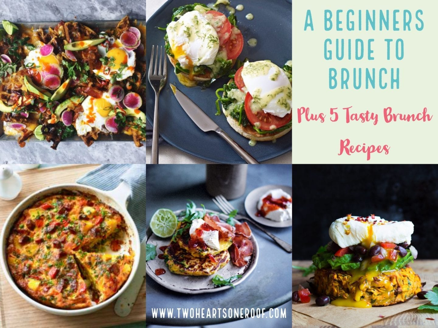 The Beginners Guide to Brunch – Plus 5 Tasty Brunch Recipes