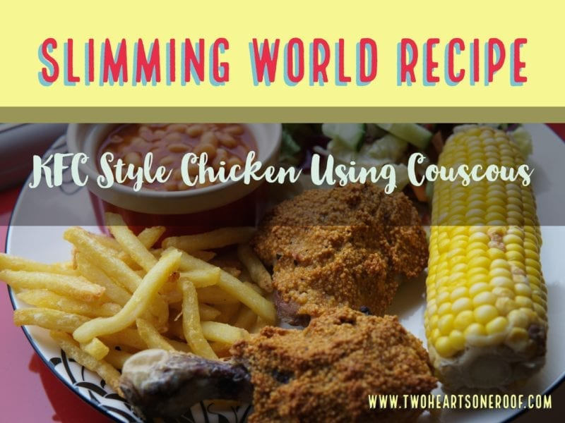Slimming World KFC style Chicken Recipe