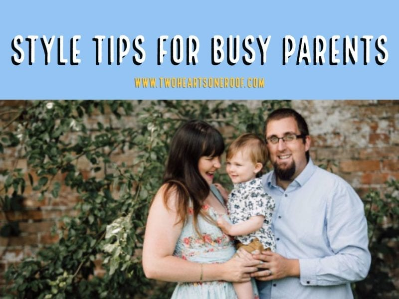 Style tips for busy parents