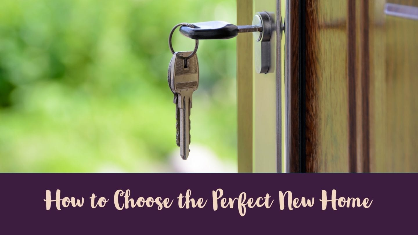 How to Chose the Perfect New Home