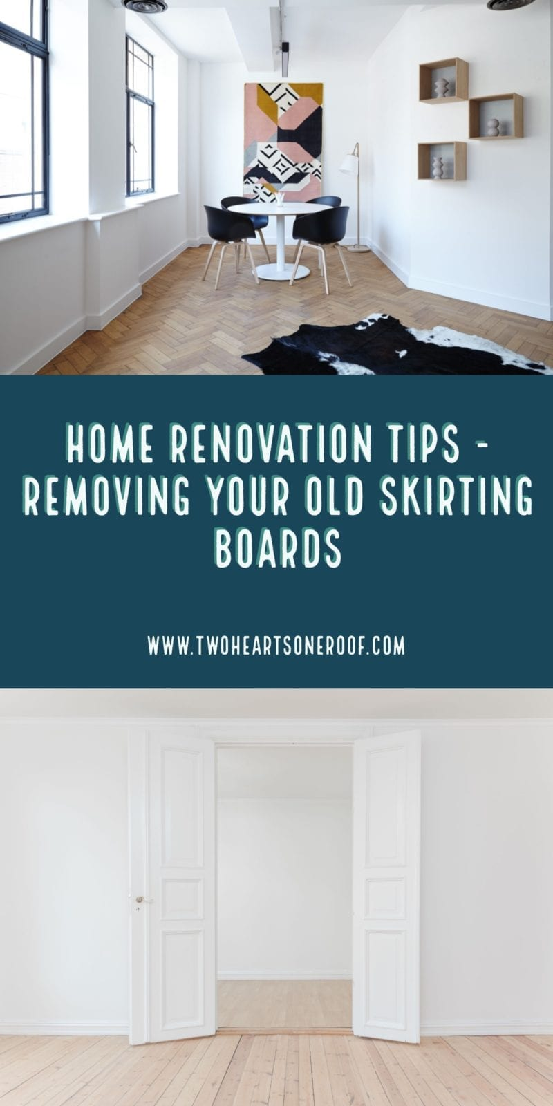 Home renovation tips - how to remove skirting boards