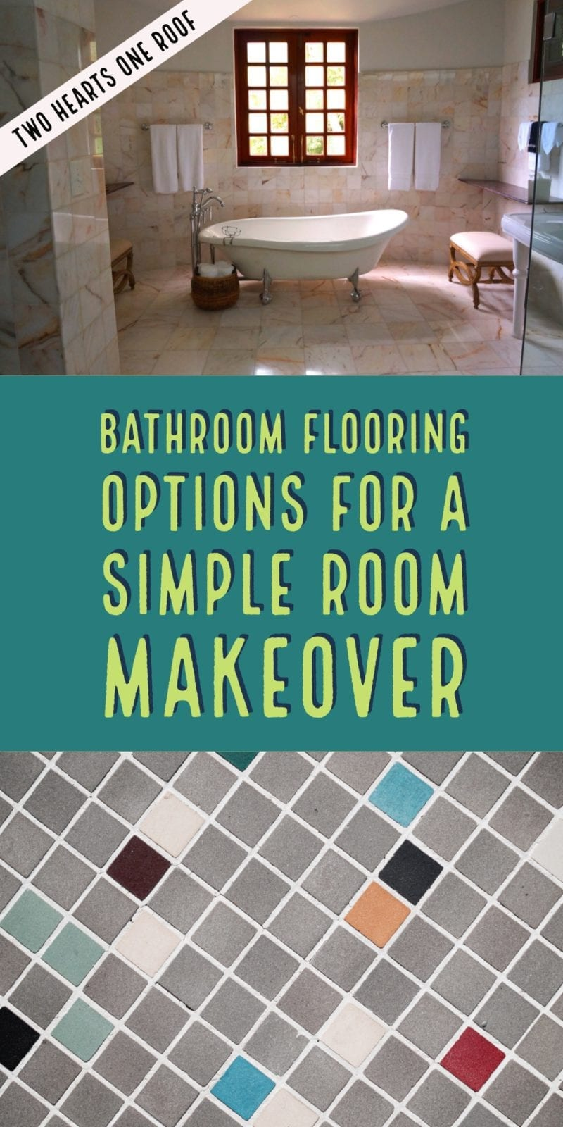 Bathroom Flooring Options For A Simple Room Makeover