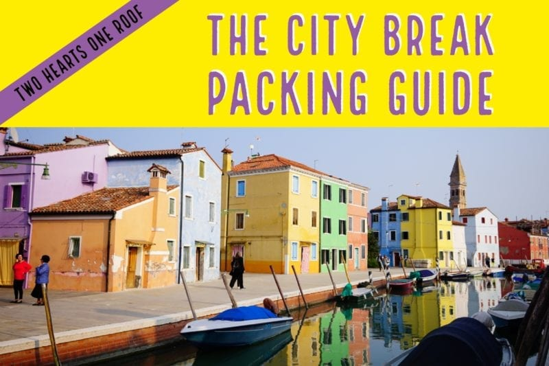 The City Break Packing Guide