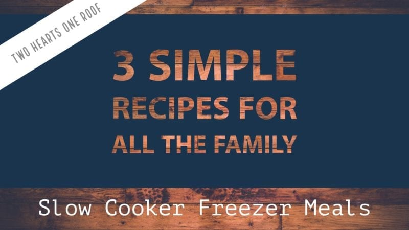 3 simple and tasty slow cooker freezer meals