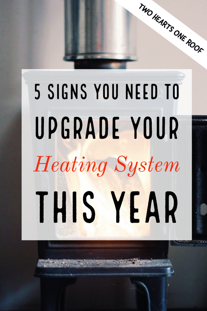 5 signs you need to upgrade your heating system
